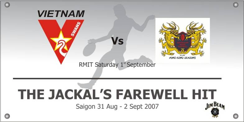 The Match Day banner designed by the Swans for the Dragons and their departing team mate, the Jackal